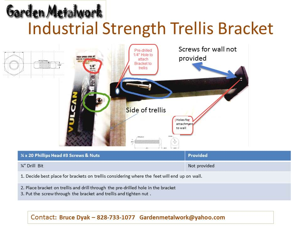 A Dillards We Use More Bracket Which Can Be Mounted Anywhere On The Trellis With Self Ting S And To Wall Lag Bolts